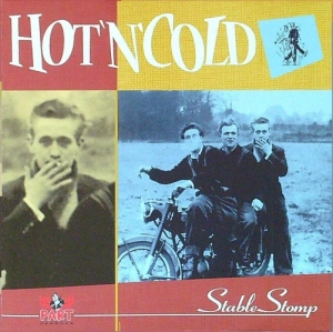 Hot 'N' Cold / Stable Stomp (CD)