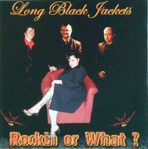Long Black Jackets / Rockin' or What? (CD)