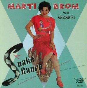 Brom, Marti & Her Barnshakers / Snake Ranch (CD)