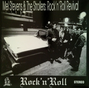 Stevens, Mel & The Strollers / Rock 'n' Roll Revival (Vinyl-LP)