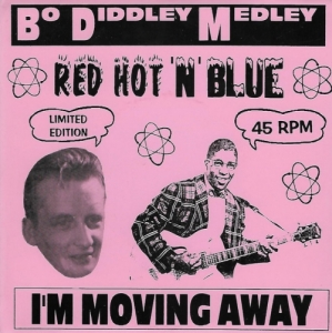 Red Hot 'N' Blue / Bo Diddley Medley (Vinyl -Single)