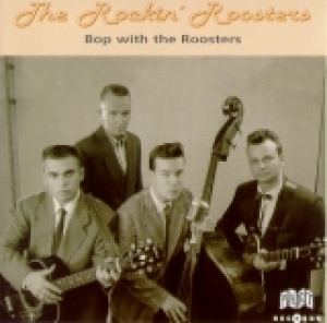 Rockin' Roosters / Bop with the Roosters (CD)