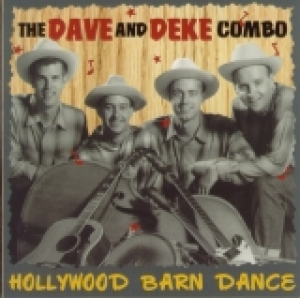 Dave & Deke Combo / Hollywood Barn Dance (CD)