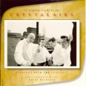 Crystalairs / Straight into the Jungle (CD)