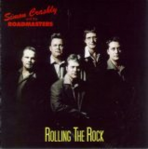 Crashly, Simon & The Roadmasters / Rolling The Rock (CD)