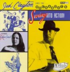 Clayton, Jed & The Rockabouts / Swing Into Action (CD)