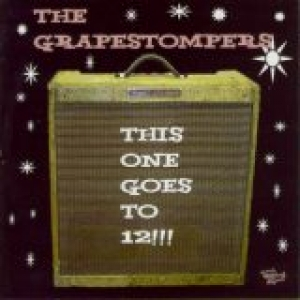Grapestompers / This One Goes to 12 (CD)