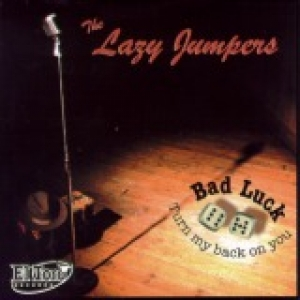 Lazy Jumpers / Bad Luck (CD)