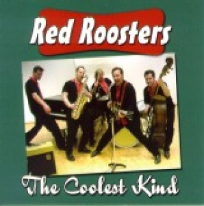 Red Roosters / The Coolest Kind (CD)