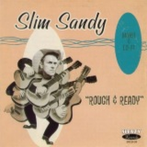 Slim Sandy / Rough & Ready (CD)