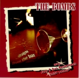 Bombs / Straight from the Bar (CD)