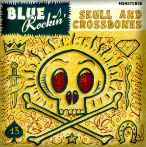 Blue Rockin' / Skull and Crossbones (CD)