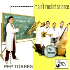 Torres, Pep / It Ain't Rocket Science (CD)