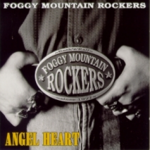 Foggy Mountain Rockers / Angel Heart (CD)