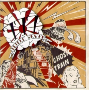 777 - Triple Seven / Ghost Train (CD)