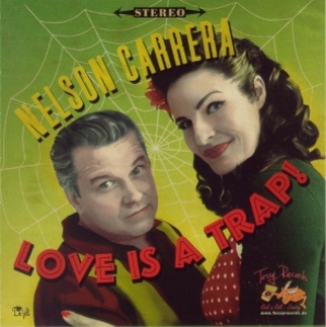 Carrera, Nelson / Love Is a Trap (CD)