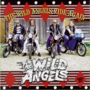 Wild Angels / The Wild Angels Ride Again (CD)