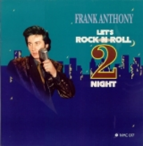 Anthony, Frank / Let's Rock 'n' Roll 2 Night (LP)