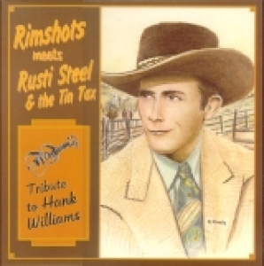 VA / Rimshots Meets Rusti Steel & The Tin Tax - Tribute to Hank Williams (LP)
