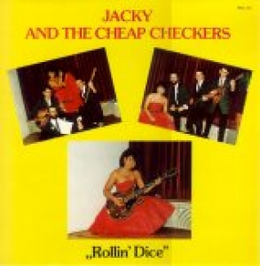 Jacky & The Cheap Checkers / Rollin' Dice (LP)