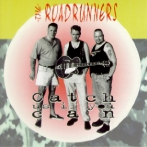 Roadrunners / Catch Us If You Can (CD)