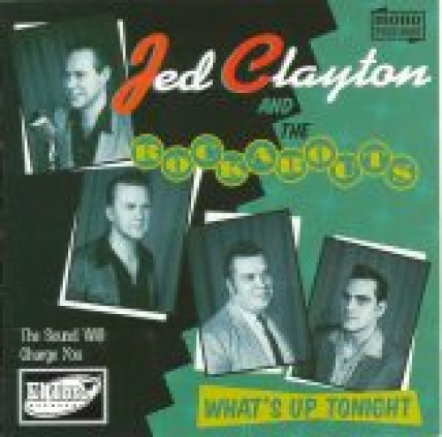 Clayton, Jed & The Rockabouts / What's Up Tonight (CD)