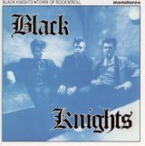 Black Knights / Town Of Rock 'n' Roll (CD)