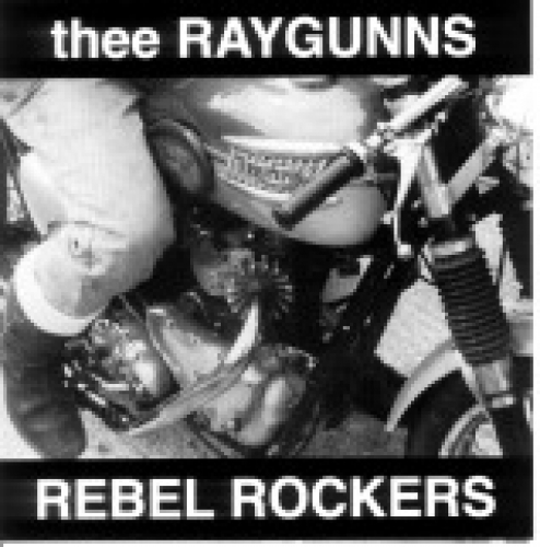 Raygunns / Rebel Rockers (CD)