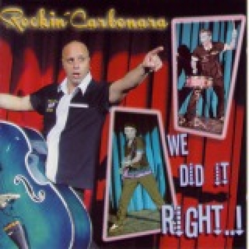 Rockin' Carbonara / We Did It Right (CD)