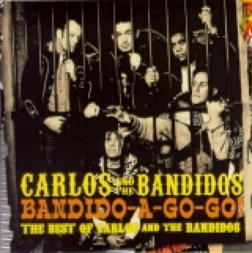 Carlos & The Bandidos / Bandido-A-Go-Go (CD)