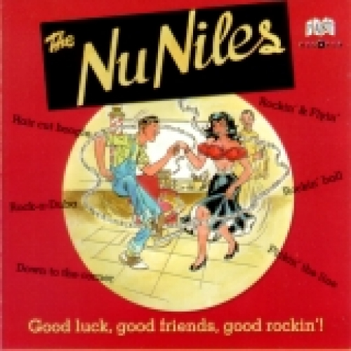 Nu Niles / Good Luck, Good Friends, Good Rockin' (CD)