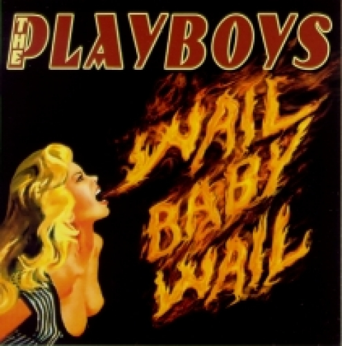 Playboys / Wail Baby Wail (CD)