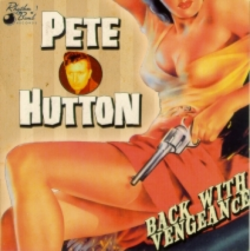 Hutton, Pete / Back with Vengeance (CD)