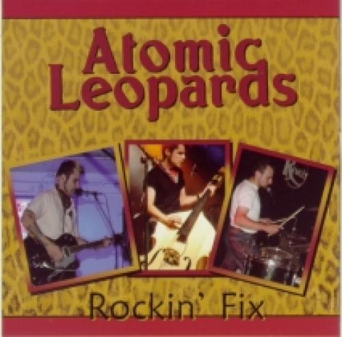 Atomic Leopards / Rockin' Fix (CD)