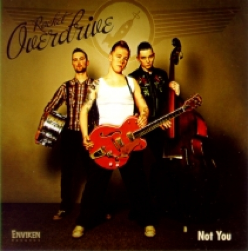 Rocket Overdrive / Not You (CD)