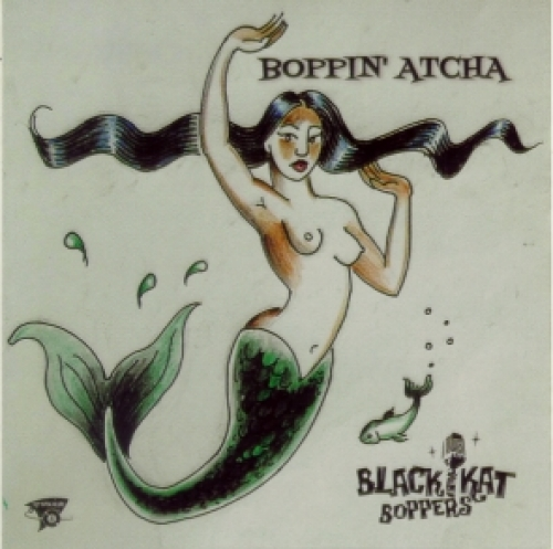 Black Kat Boppers / Boppin' Atcha (CD)