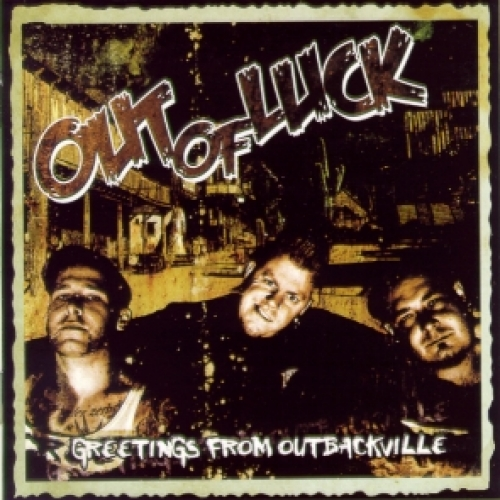 Out of Luck / Greetings from Outbackville (CD)