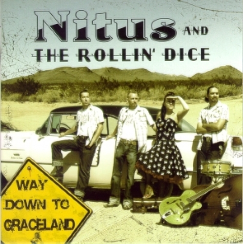 Nitus & The Rollin' Dice / Way Down to Graceland (CD)