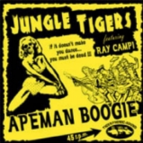 Jungle Tigers featuring Ray Campi / Apeman Boogie (EP)