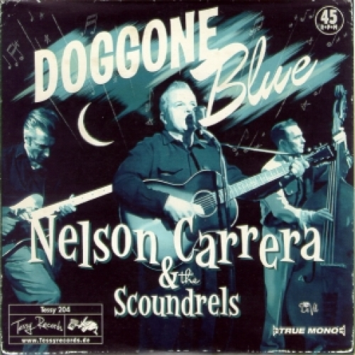 Carrera, Nelson & The Scoundrels / Doggone Blue (Vinyl-EP - blau)