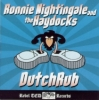 Nightingale, Ronnie & The Haydocks / DutchRub (CD)