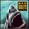 Bad Dooleys / King of the Sea (CD)