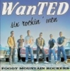 Foggy Mountain Rockers / WanTED - Six Rockin' Men (LP)